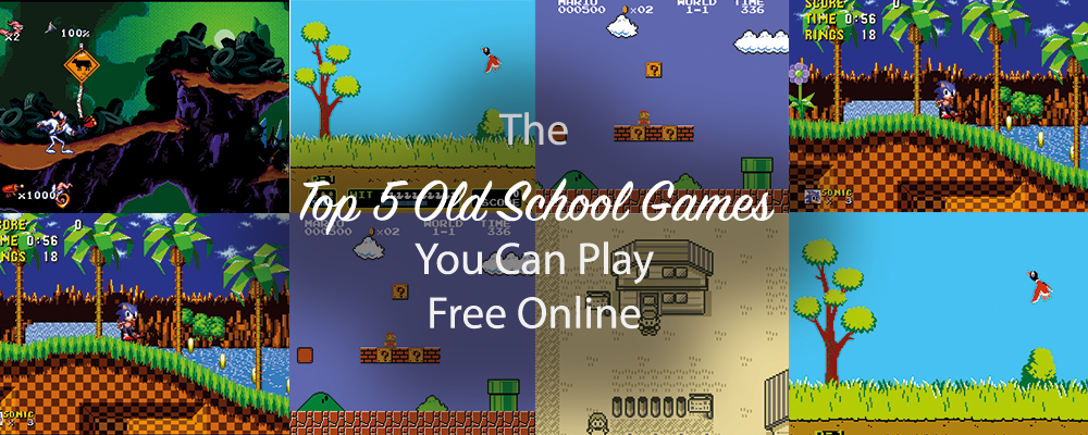 The Top 5 Old School Games You Can Play Free Online Salt Angel Blue